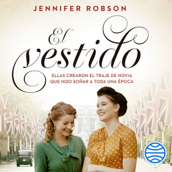 El vestido audiobook by Jennifer Robson