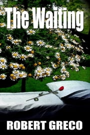 The Waiting ebook by Robert Greco