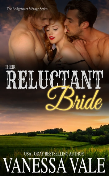 Their Reluctant Bride ebook by Vanessa Vale