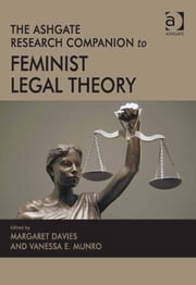 The Ashgate Research Companion to Feminist Legal Theory ebook by Professor Vanessa E Munro,Professor Margaret Davies