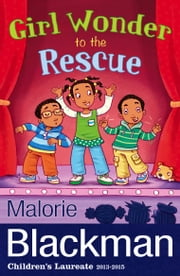 Girl Wonder to the Rescue ebook by Malorie Blackman
