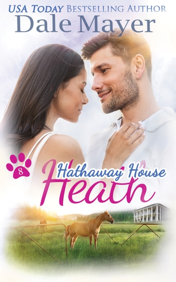 Heath: A Hathaway House Heartwarming Romance ebook by Dale Mayer