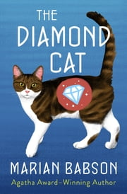 The Diamond Cat ebook by Marian Babson