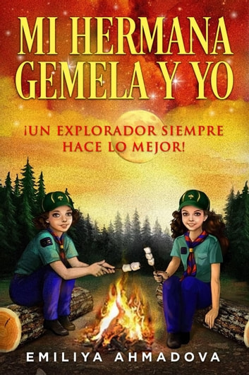 Mi Hermana Gemela y Yo ebook by Emiliya Ahmadova