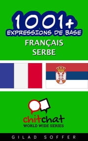 1001+ Expressions de Base Français - Serbe ebook by Gilad Soffer