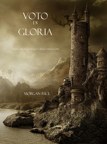 Voto Di Gloria ebook by Morgan Rice