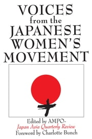 Voices from the Japanese Women's Movement ebook by Ampojapan-Asia Quarterly Review