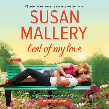 Best of My Love audiobook by Susan Mallery