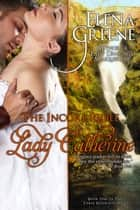 The Incorrigible Lady Catherine ebook by Elena Greene