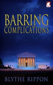 Barring Complications ebook by Blythe Rippon