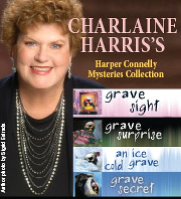 Harper Connelly Mysteries Quartet ebook by Charlaine Harris