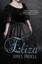 Eliza ebook by Joyce Proell