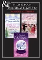 Christmas Trio B: A Cedar Cove Christmas / Call Me Mrs. Miracle / A Countess by Christmas / The Earl's Mistletoe Bride / A Winter Love Story / Give Me Forever / Jed Hunter's Reluctant Bride (Mills & Boon e-Book Collections) ebook by Debbie Macomber, Annie Burrows, Joanna Maitland,...