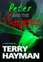 Peter and the Vampires ebook by Terry Hayman