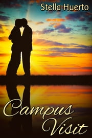 Campus Visit ebook by Stella Huerto