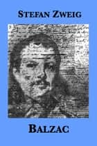 Balzac ebook by Stefan Zweig