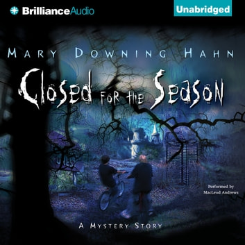 Closed for the Season audiobook by Mary Downing Hahn