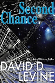 Second Chance ebook by David D. Levine