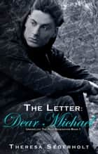 The Letter: Dear Michael ebook by Theresa Sederholt