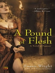 A Pound of Flesh ebook by Susan Wright