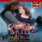 Rose Red Bride, The - A Medieval Scottish Romance audiobook by Claire Delacroix