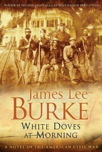 White Doves At Morning ebook by James Lee Burke