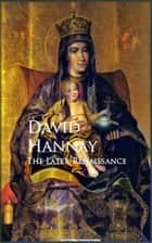 The Later Renaissance ebook by David Hannay
