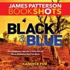 Black & Blue audiobook by James Patterson