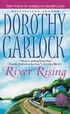 River Rising ebook by Dorothy Garlock