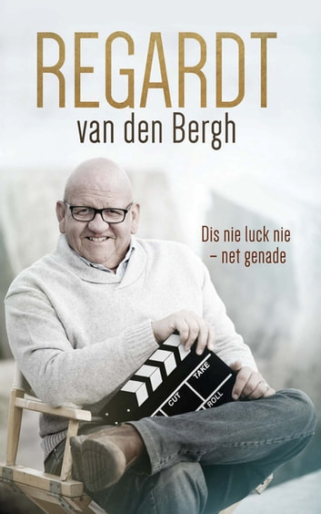 Regardt - Dis nie luck nie - net genade ebook by Regardt van den Bergh