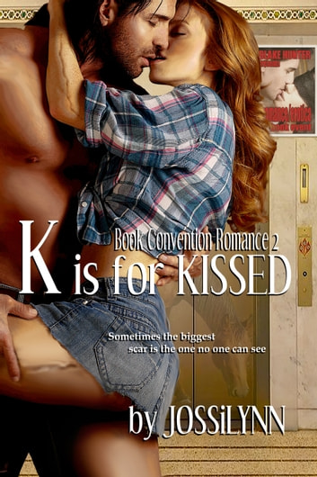 K is for Kissed ebook by Jossilynn