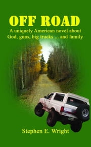 Off Road ebook by Stephen E. Wright