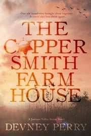 The Coppersmith Farmhouse ebook by Devney Perry