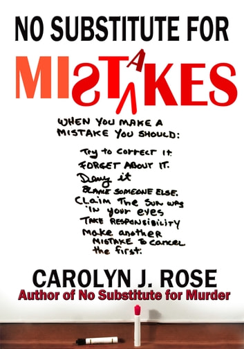No Substitute for Mistakes ebook by Carolyn J. Rose
