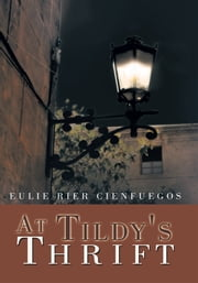 At Tildy's Thrift ebook by Eulie Rier Cienfuegos