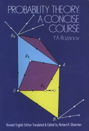 Probability Theory - A Concise Course ebook by Y. A. Rozanov