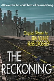 The Reckoning ebook by Russ Crossley,Rita Schulz