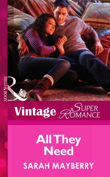 All They Need (Mills & Boon Vintage Superromance) ebook by Sarah Mayberry