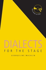 Dialects for the Stage ebook by Evangeline Machlin