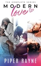 Modern Love Box Set ebook by Piper Rayne