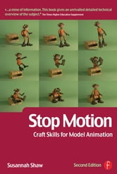 Stop Motion: Craft Skills for Model Animation ebook by Susannah Shaw