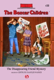 The Disappearing Friend Mystery ebook by Charles Tang, Gertrude  Chandler Warner