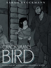 Cracksman's Bird ebook by Sarah Brockmann