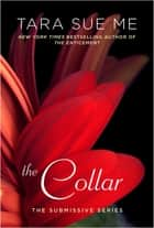 The Collar eBook by Tara Sue Me