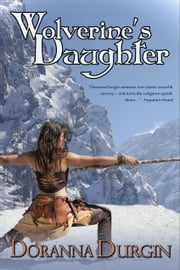 Wolverine's Daughter ebook by Doranna Durgin