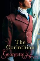 The Corinthian ebook by Georgette Heyer