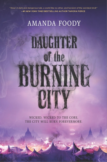 Daughter of the Burning City ebook by Amanda Foody