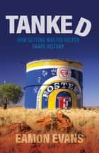 Tanked ebook by Eamon Evans