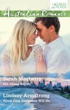 Hot Island Nights/When Only Diamonds Will Do ebook by LINDSAY ARMSTRONG, SARAH MAYBERRY