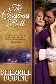 The Christmas Ball ebook by Sherrill Bodine